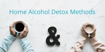 Home alcohol Detox Methods